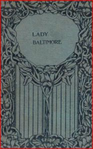 Lady Baltimore 1906 Macmillan London Decorative cover boards book