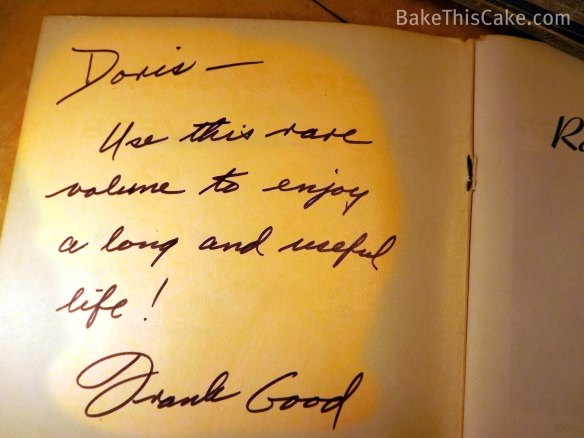 Frank Good's Inscription in Rare Recipes and Budget Savers Vol I Bake This Cake