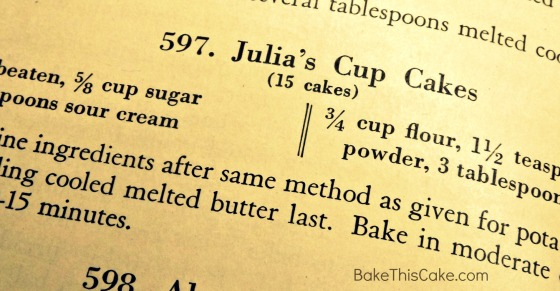 Julia's Cup Cakes vintage recipe from Princess Book #Bake This #Cake