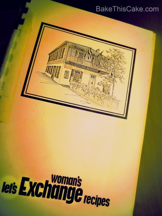 Let's Exchange Recipes Woman's Exchange Bake This Cake