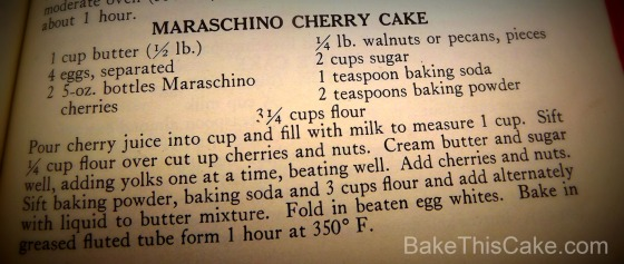 Maraschino Cherry Cake Recipe from The Settlement Cook Book revised 1949 Bake This Cake