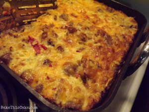 Uncle Bill's Baked Egg and Sausage Dish for a River House Breakfast Crowd Bake This Cake