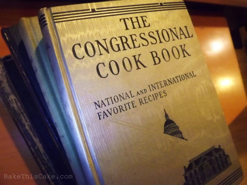 1927 The Congressional Cook Book Bake This Cake