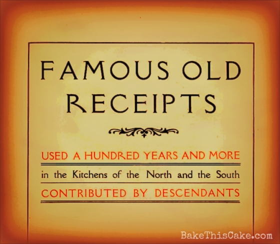 Famous Old Receipts book for the vintage spice cake recipe bakethiscake