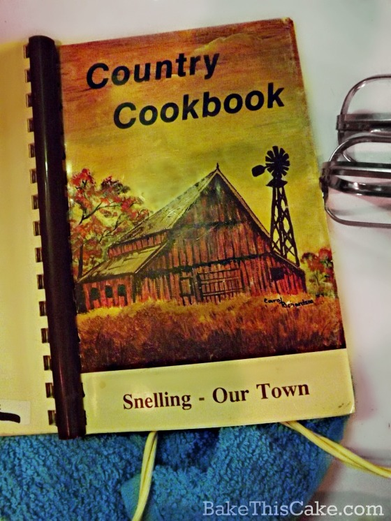 Snelling Our Town Country Cookbook Cover BakeThisCake
