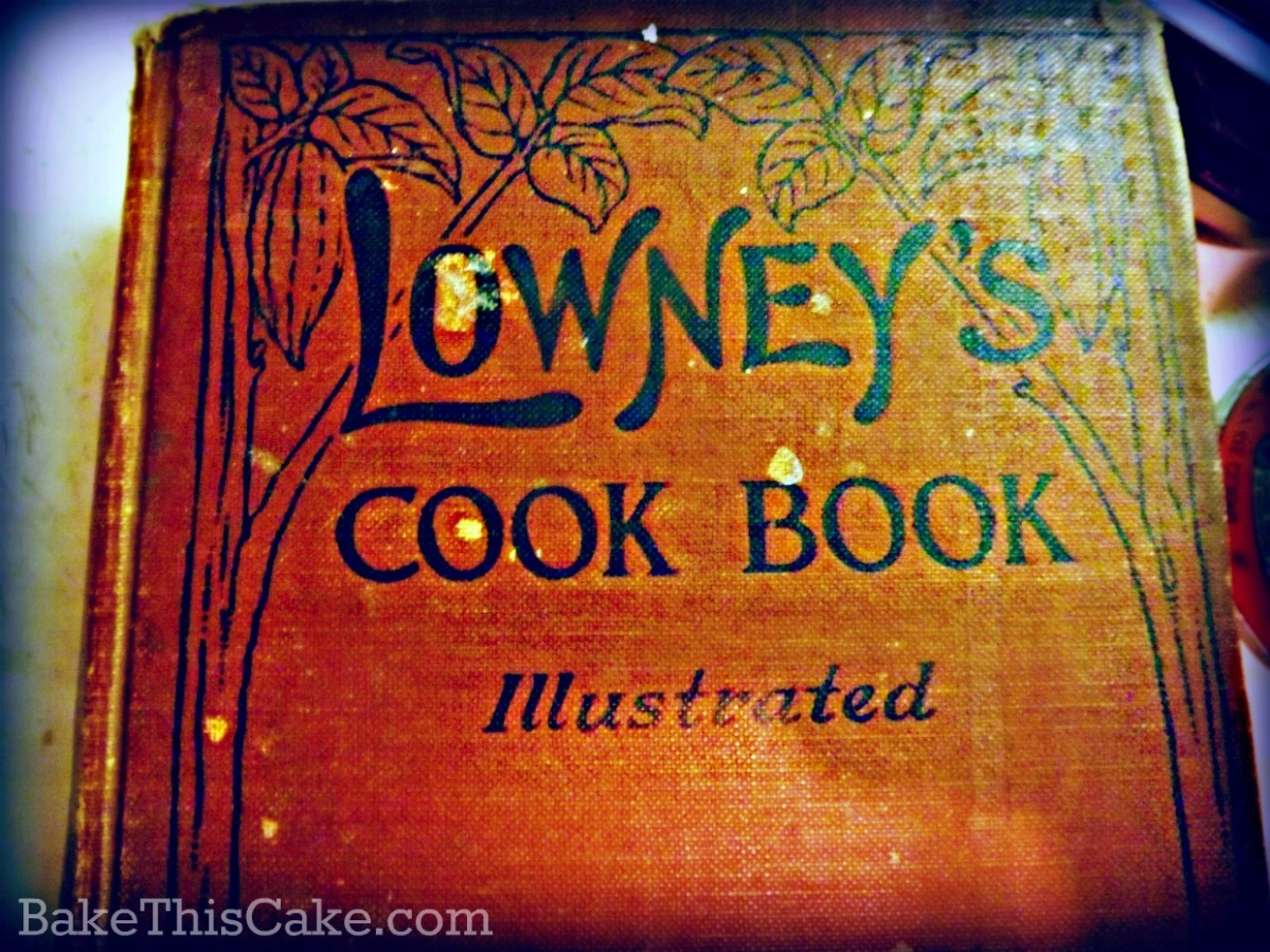 Lowney's Cook Book Cover by Bake this cake