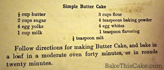 Simple Butter Cake Recipe from Lowney's 1907 Cook Book by Bake This Cake