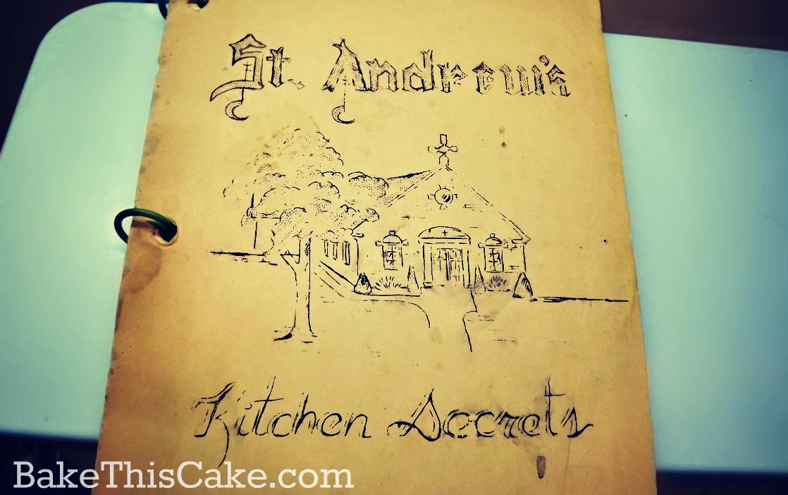 St Andrews Kitchen Secrets vintage community Cookbook photo by bake this cake