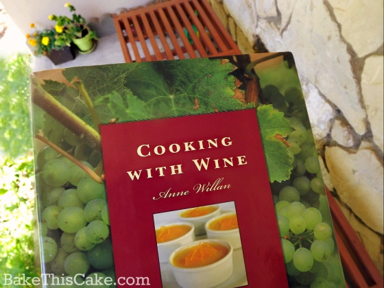 My copy of Anne Willan's Cooking With Wine book bake this cake