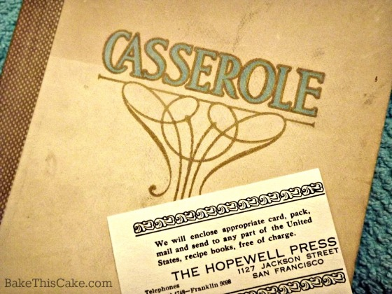 Casseroles cookbook by Olive M Hulse photo by bake this cake