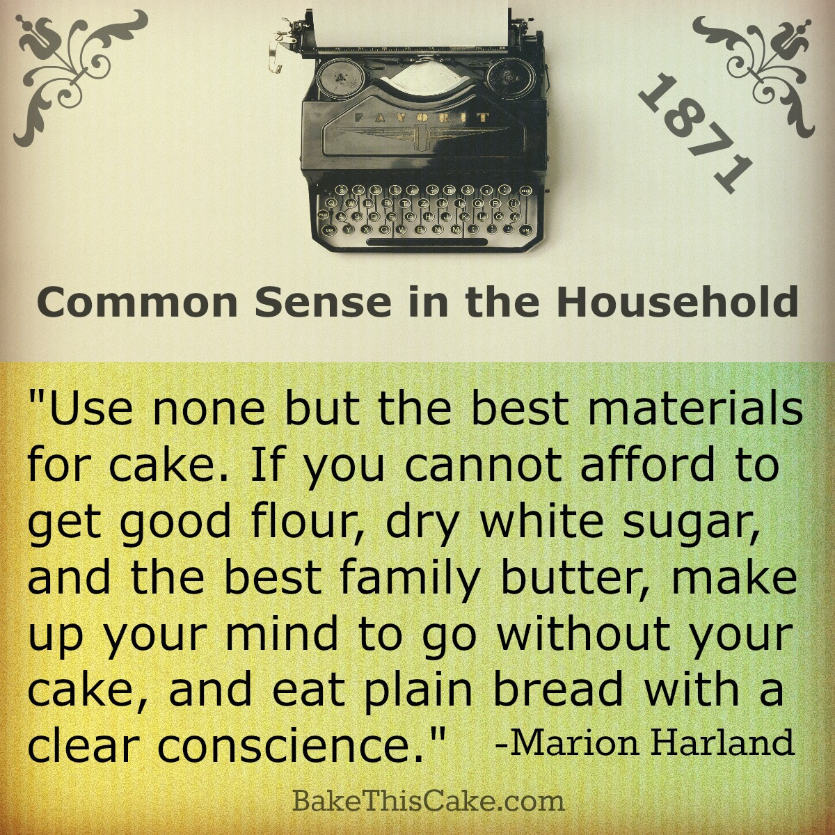 Marion Harland cake quote 1870 by bake this cake